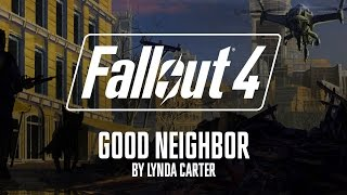 Fallout 4 -Good Neighbor