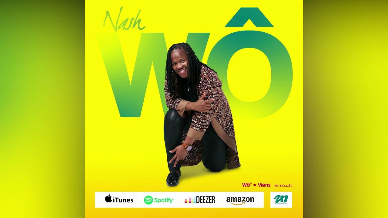 Nash - Wô 'Viens' (Audio Officiel)