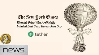 Bitcoin Market Manipulation Exposed - Bitfinex / Tether Implicated in New York Times Report