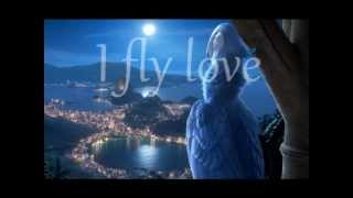 Fly love (Jamie Foxx) Rio Soundtrack - Lyrics -