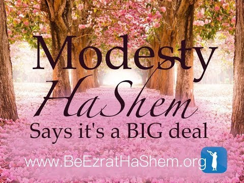 Women's Modesty--HaShem Says It's a Big Deal