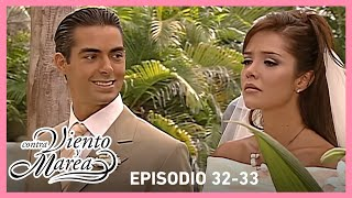 Contra viento y marea: ¡La boda de Natalia y Eduardo! | Resumen C32-33 | tlnovelas