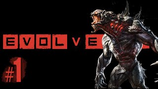 EVOLVE #1 - Gameplay Español