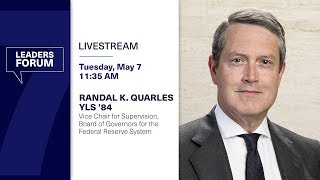 Leaders Forum Lecture with Randal K. Quarles YLS '84