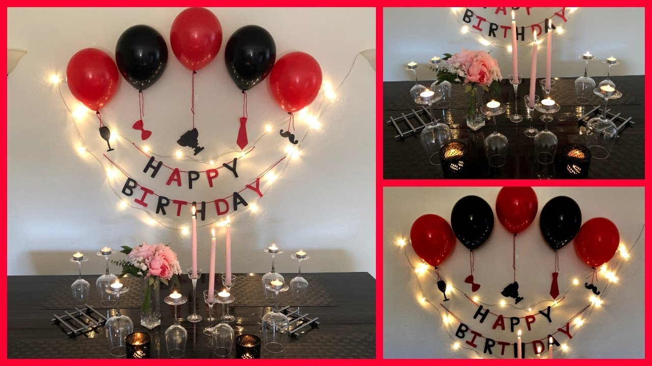 Easy Surprise Birthday Decoration For Husband - Party ...