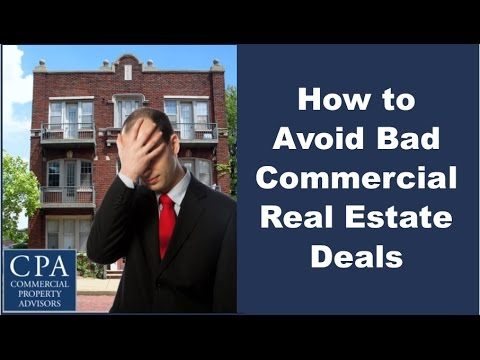 How to Avoid Bad Commercial Real Estate Deals