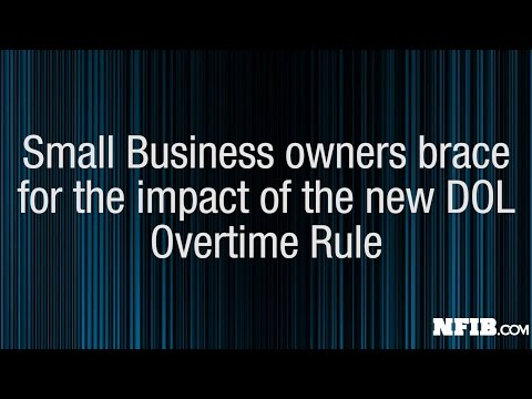 NFIB Member Voices Concerns Over Upcoming Overtime Rule   NFIB