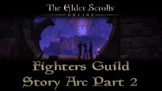 ESO - Fighters Guild Story Arc - Part 2 - Anchors from the Harbour
