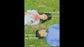 Until The End -Short Film