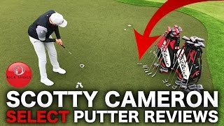 NEW 2017 - SCOTTY CAMERON SELECT PUTTER REVIEWS