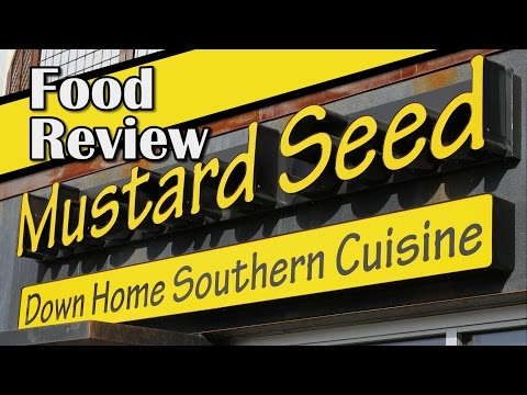 Mustard Seed (Reno's Only Southern Restaurant) - Food Review