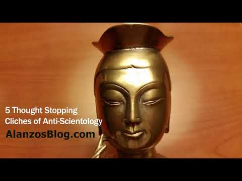 5 Thought Stopping Cliches of Anti-Scientology