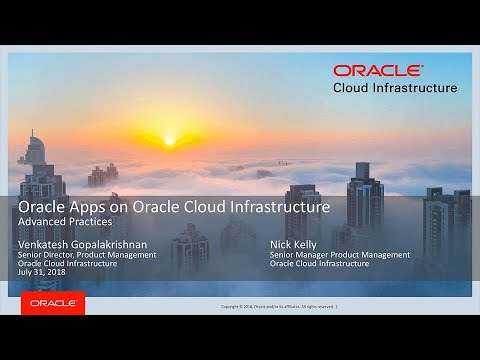 Oracle Apps on Oracle Cloud Infrastructure, Advanced Practices