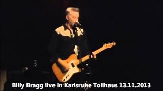 Billy Bragg - Levi stubbs tears Live@Tollhaus Karlsruhe ,13.11.2013