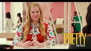 I FEEL PRETTY - Official Trailer - Available Now