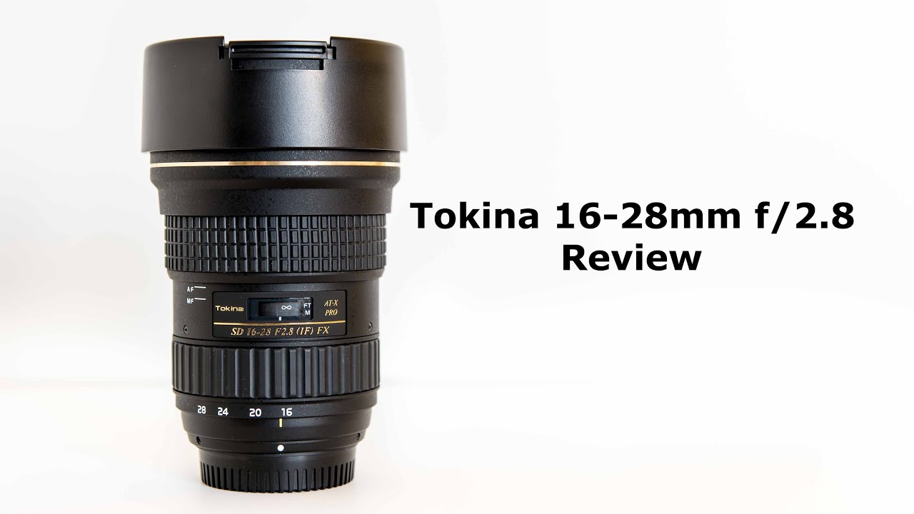 Tokina 16 - 28mm f/2.8 Review - YouTube