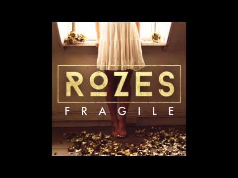 ROZES  Fragile  Audio
