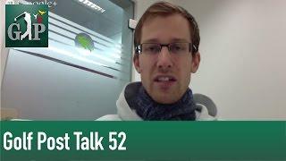 Golf Post Talk 52: Northern Trust Open, Darren Clarcke vs. Davis Love III im Ryder Cup