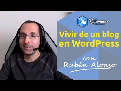 Vivir de un blog en WordPress - Entrevista a Rubén Alonso - VitaminasWP