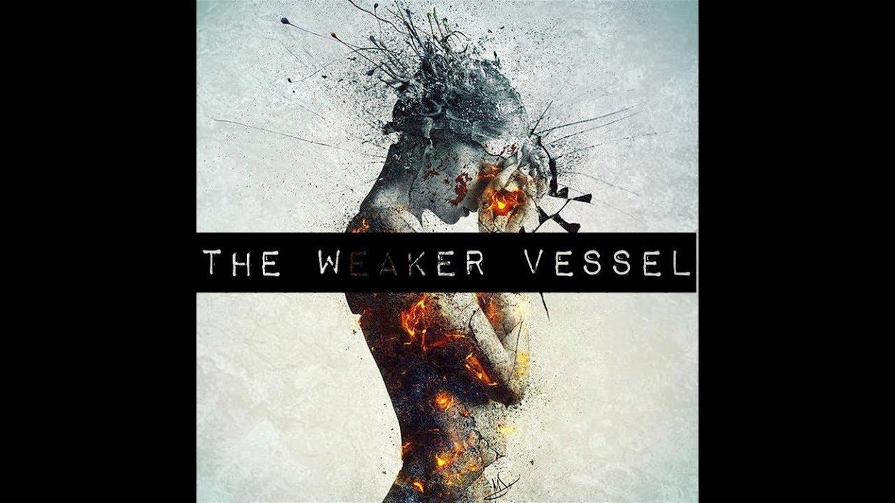 A weaker vessel