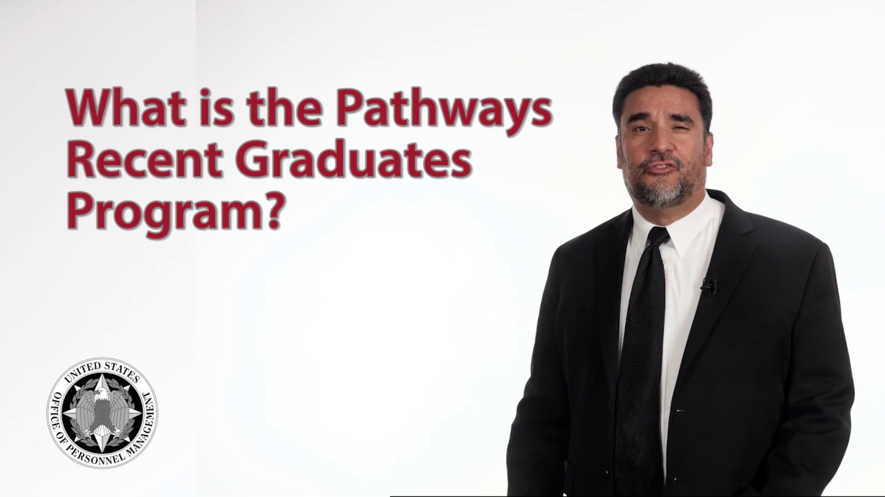 What is the Pathways Recent Graduates Program?