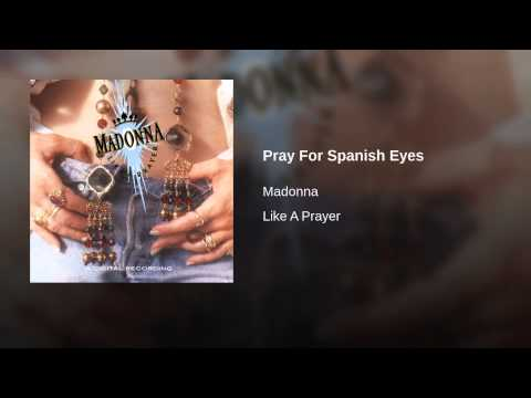 Pray For Spanish Eyes