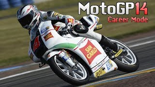 MotoGP 14 - CAREER MODE - Part 1 - All Wildcard Races!