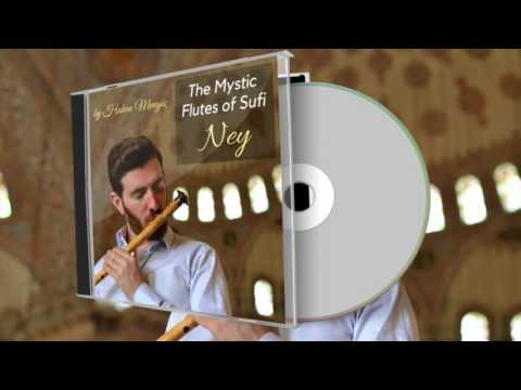 2 Hour Relaxation The Mystic Flutes of Sufi Ney | Hakan Mengüç