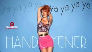 Hande Yener   Ya Ya Ya Ya