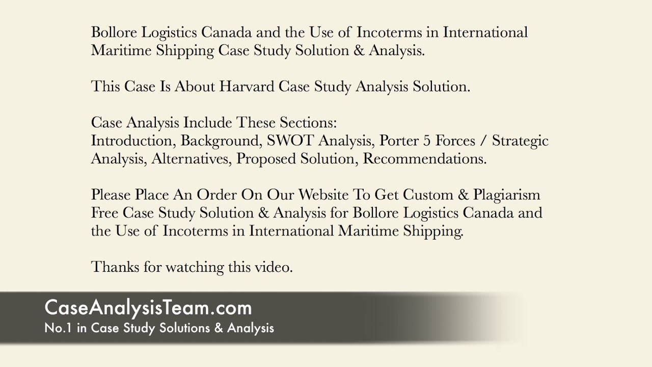 Bollore Logistics Canada and the Use of Incoterms in International Maritime  Shipping Case Solution