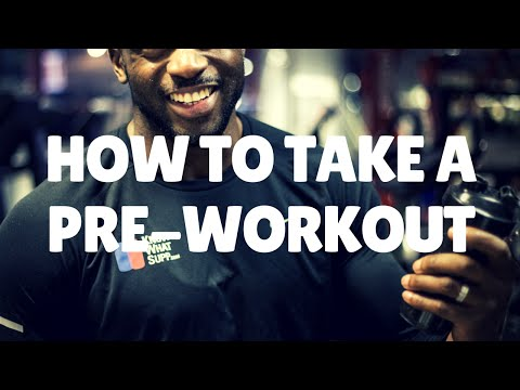 You're Taking Your Pre-Workout Wrong!