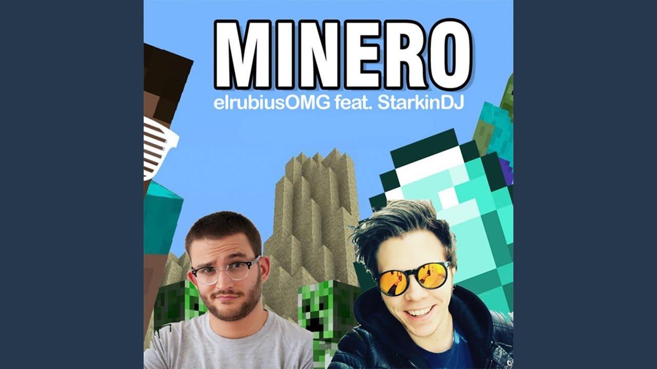 Minero (Remix)