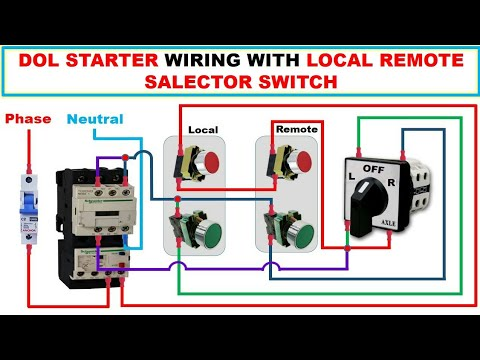 wiring dol starter with local  remote startusing salector switch /  electrical technician