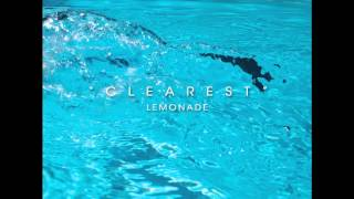 Lemonade - Clearest