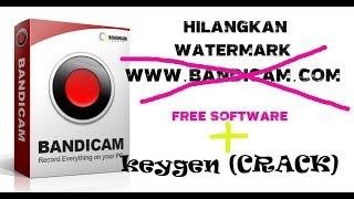 Tutorial Menghilangkan Watermark di Bandicam 100 % Berhasil
