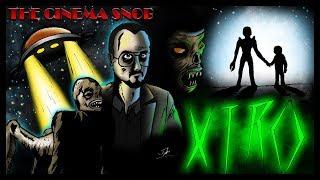 Xtro - The Best of The Cinema Snob