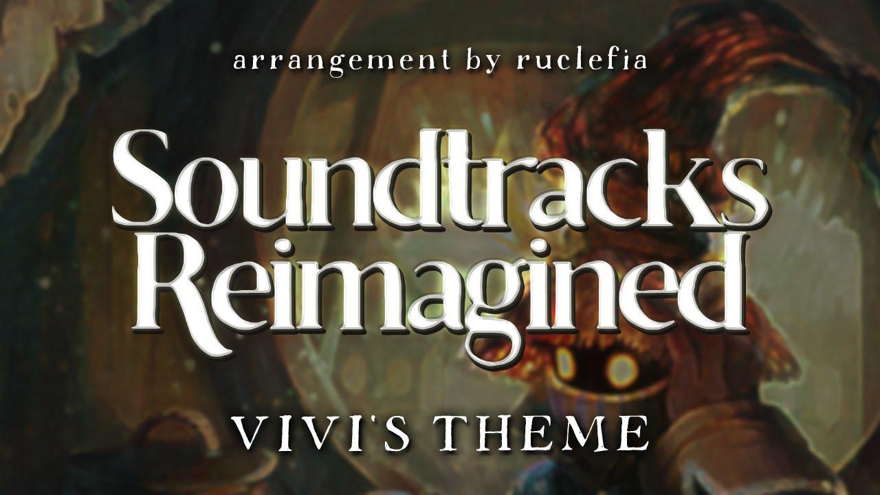 【FFIX】VIVI'S THEME『SOUNDTRACKS REIMAGINED』- Ruclefia