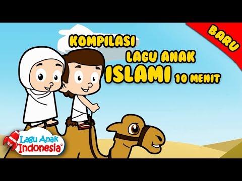 Koleksi Lagu Islami - 10 Menit - Lagu Anak Indonesia
