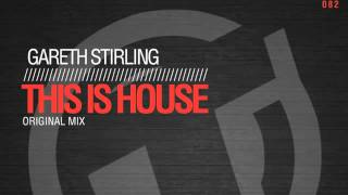 Gareth Stirling - This is House (Original Mix) - Tactical Records TR082