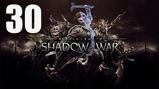 Middle-earth: Shadow of War - Walkthrough Part 30: LORMLORD