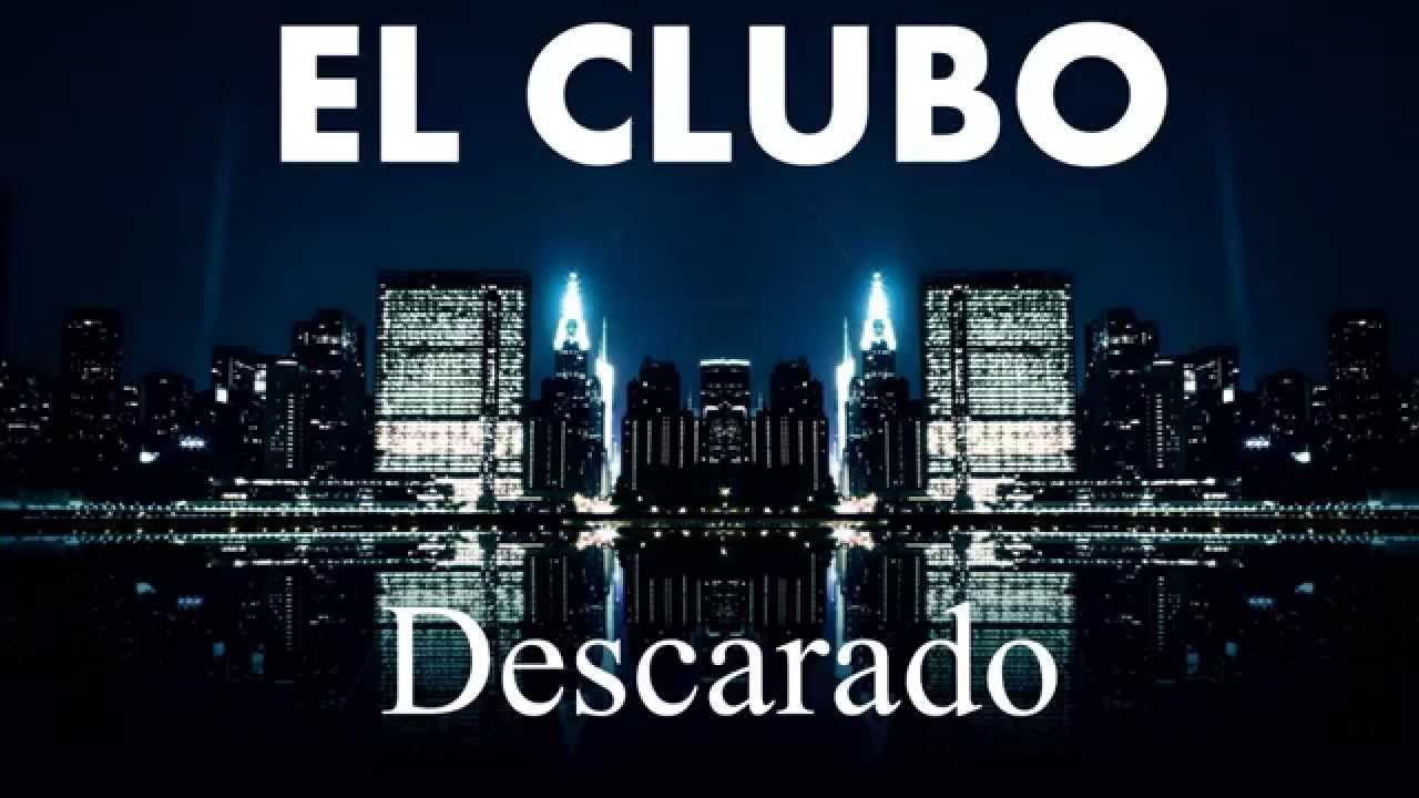 el clubo descarado