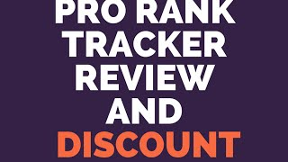Prorank Tracker|Pro Rank Tracker Review and Discount Coupon Code