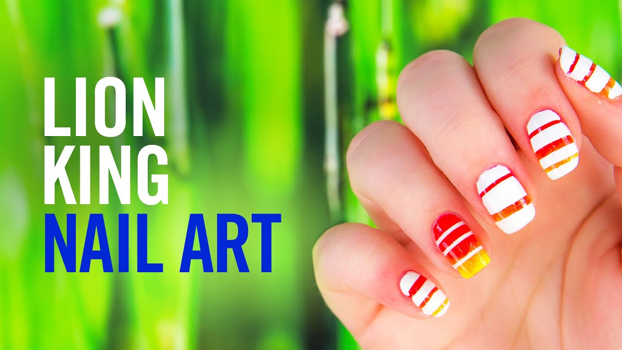 Lion King Nail Art Tutorial Tips By Disney Style Youtube