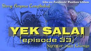 Gambar cover Yek Salai || (Episode 33) || A Manipuri Sad Story ||