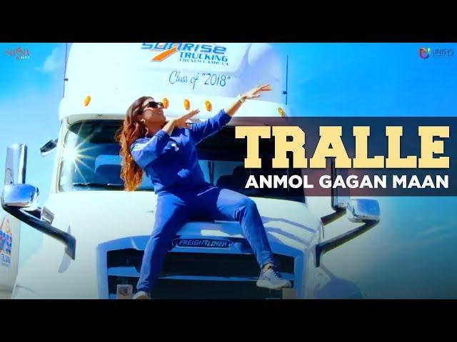 Tralle - Anmol Gagan Maan ft.Garry Atwal (Att Karvati Fame) | Latest Punjabi Songs 2018 | Saga Music