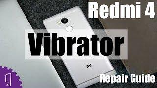 Xiaomi Redmi 4 Vibrator Repair Guide