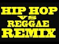 Download Hip Hop Vs Reggae Mix (LIVE) 2016 MP3 song and Music Video