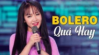 Nhạc Bolero Kim Chi Mới Cứng 2019   Đây Có Lẽ Là Thần Đồng Bolero Đẹp Người Đẹp Cả Giọng Hát Nhất