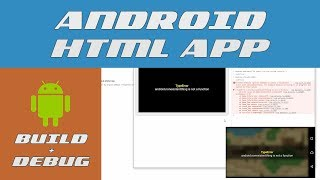 Android HTML App - Build & Debug in 1 Minute!!