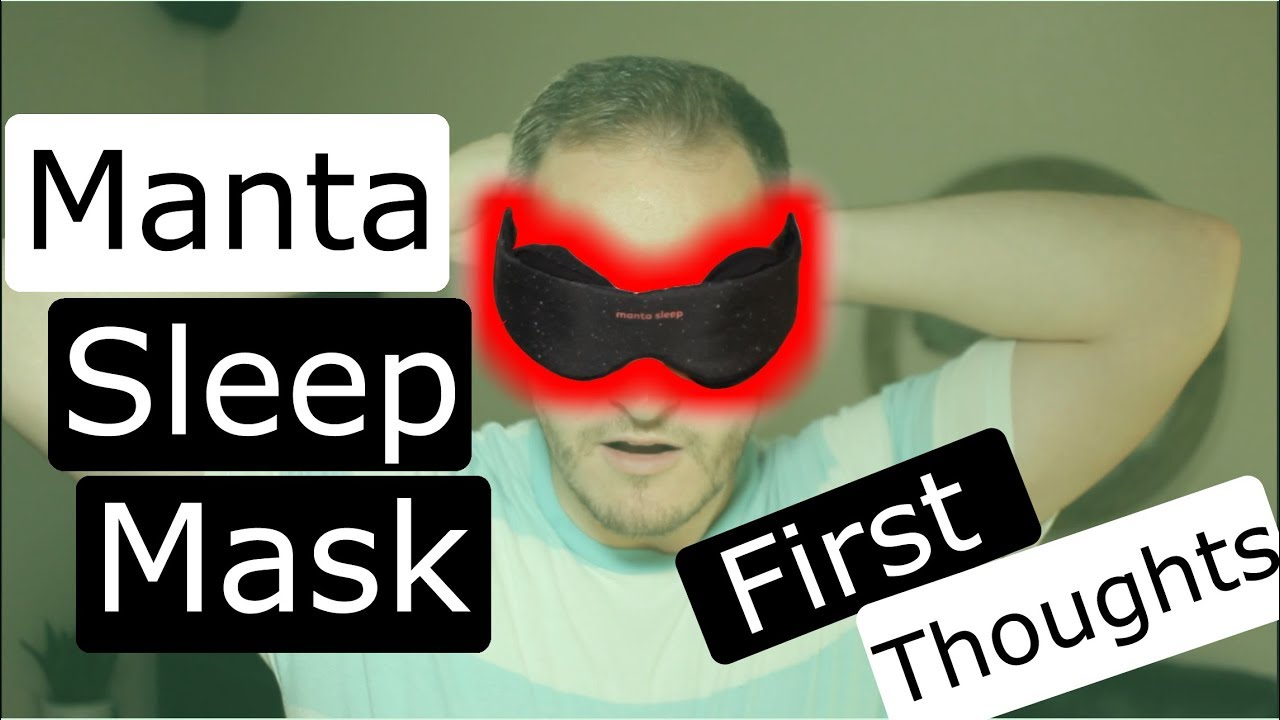 manta sleep mask  Manta Sleep Mask Pt 1 - Unboxing and First Impressions - YouTube